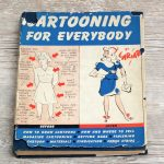 Cartooning for Everybody 1941 Hardcover with Dust Jacket Lawrence Lariar 2